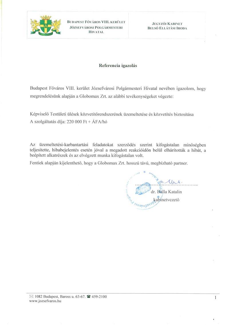 Önkormányzati TV robotkamerás közvetítő rendszer Budapest Főváros VIII. kerület Józsefvárosi Polgármesteri Hivatal referencia igazolás