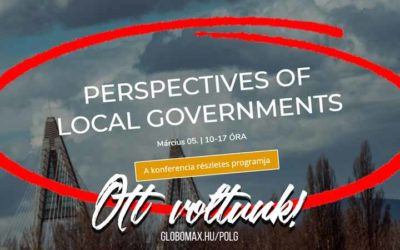 PERSPECTIVES OF LOCAL GOVERNMENTS konferencia!