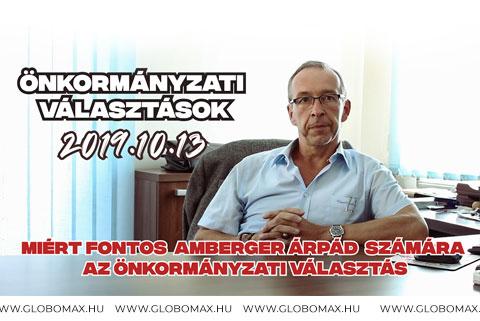 Miért fontos Amberger Árpád számára az önkormányzati választás?