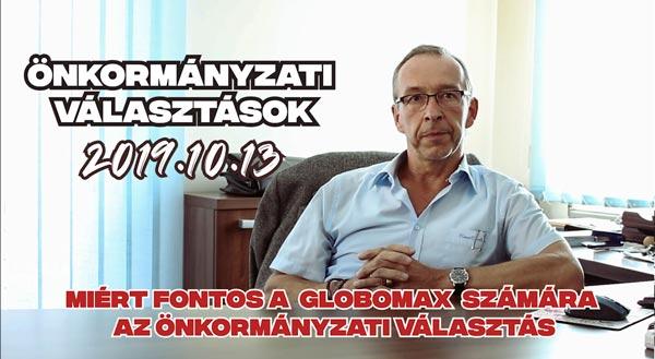 Miért fontos a Globomax Zrt. számára az önkormányzati választás?