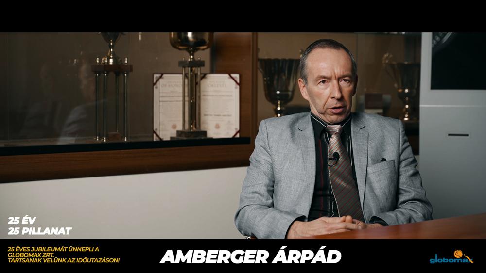 25 éves a Globomax : Amberger Árpád