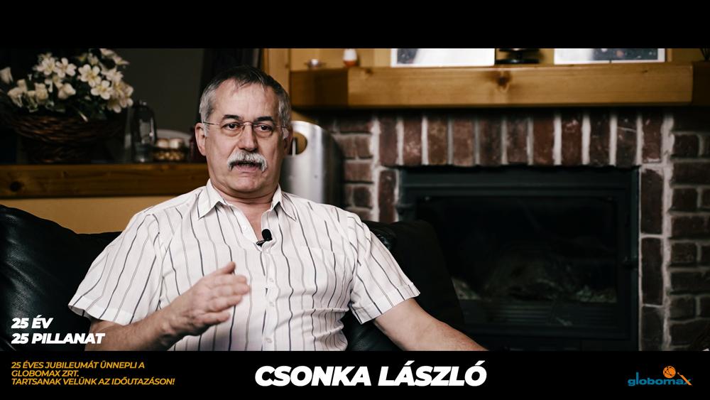 25 éves a Globomax : Csonka László