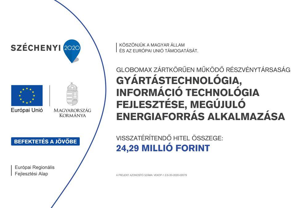 A Globomax Zrt a VEKOP-1.2.6-20-2020-00579 pályázat keretében gyártástechnológiai valamint infrastruktúrális beruházásokat és új vállalatirányítási rendszer bevezetését végzi el.
